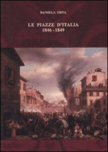 Le piazze d'Italia (1846-1849)