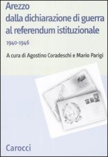 Camfeed.it Arezzo dalla dichiarazione di guerra al referendum istituzionale (1940-1946) Image