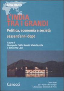 Libro L' India tra i grandi. Politica, economia e società sessant'anni dopo