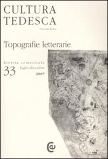 Cultura tedesca. Vol. 33: Topografie letterarie..pdf