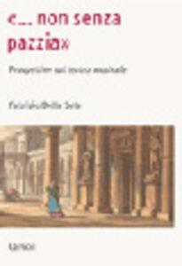 Libro «Non senza pazzia». Prospettive sul teatro musicale Fabrizio Della Seta