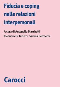 Libro Fiducia e coping nelle relazioni interpersonali