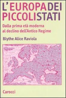 Osteriacasadimare.it L' Europa dei piccoli stati. Dalla prima età moderna al declino dell'antico regime Image