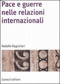 Pace e guerre nelle relazioni internazionali