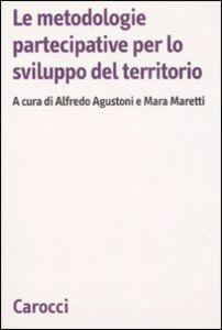 Libro Le metodologie partecipative per lo sviluppo del territorio