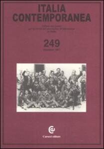 Italia contemporanea. Vol. 249