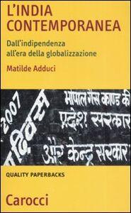 L' India contemporanea. Dall'indipendenza all'era della globalizzazione