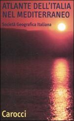Atlante dell'Italia nel Mediterraneo