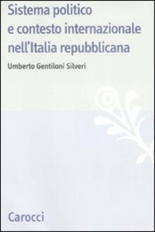 Rallydeicolliscaligeri.it Sistema politico e contesto internazionale nell'Italia repubblicana Image
