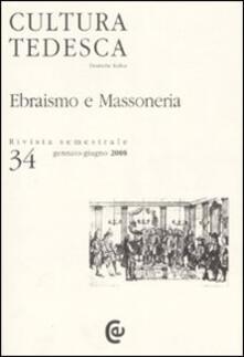 Cultura tedesca. Vol. 34: Ebraismo e massoneria..pdf
