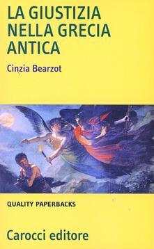 La giustizia nell'antica Grecia - Cinzia Bearzot - copertina