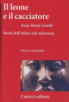 Warholgenova.it Il leone e il cacciatore. Storia dell'Africa sub-sahariana Image