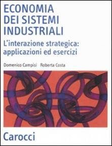 Camfeed.it Economia dei sistemi industriali. L'interazione strategica: applicazioni ed esercizi Image