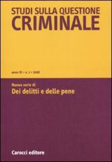 Studi sulla questione criminale (2008). Vol. 1.pdf