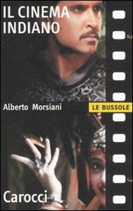 Libro Il cinema indiano Alberto Morsiani