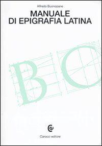 Manuale di epigrafia latina