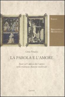 Antondemarirreguera.es La parola e l'amore. Studi sul «Cantico dei cantici» nella tradizione francese medievale Image