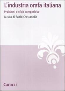 Vitalitart.it L' industria orafa italiana. Problemi e sfide competitive Image