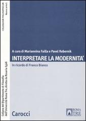 Interpretare la modernità