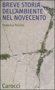 Breve storia dell'ambiente nel Novecento