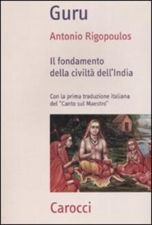 Ipabsantonioabatetrino.it Guru. Il fondamento della civiltà dell'India Image