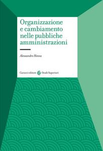 Libro Organizzazione e cambiamento nelle pubbliche amministrazioni Alessandro Hinna