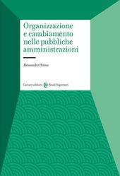 Organizzazione e cambiamento nelle pubbliche amministrazioni