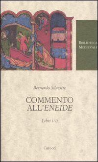 Commento all'«Eneide». Libri I-VI. Testo latino a fronte