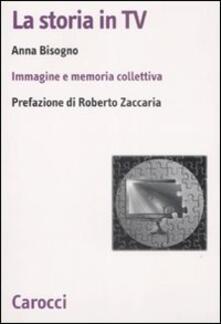 La storia in Tv. Immagine e memoria collettiva.pdf