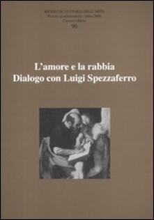 Associazionelabirinto.it Ricerche di storia dell'arte. Vol. 96: L'amore e la rabbia. Dialogo con Luigi Spezzaferro. Image