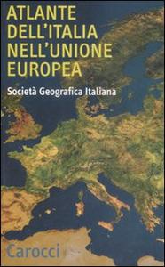 Libro Atlante dell'Italia nell'Unione Europea