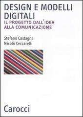Design e modelli digitali. Il progetto dall'idea alla comunicazione
