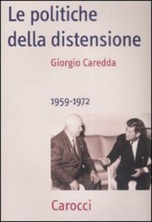 Grandtoureventi.it Le politiche della distensione. 1959-1972 Image