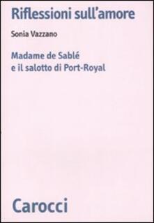 Librisulladiversita.it Riflessioni sull'amore. Madame de Sablé e il salotto di Port-Royal Image