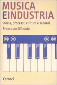 Associazionelabirinto.it Musica e industria. Storia, processi, culture e scenari Image