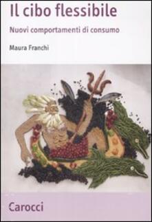 Vastese1902.it Il cibo flessibile. Nuovi comportamenti di consumo Image
