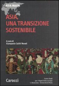 Foto Cover di Asia, una transazione sostenibile, Libro di  edito da Carocci