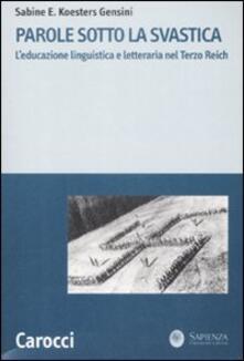 Parole sotto la svastica. Leducazione linguistica e letteraria nel Terzo Reich.pdf