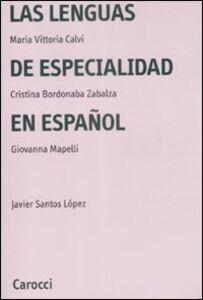 Foto Cover di Las lenguas de especialidad en español, Libro di  edito da Carocci