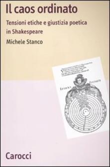 Lpgcsostenible.es Il caos ordinato. Tensioni etiche e giustizia poetica in Shakespeare Image