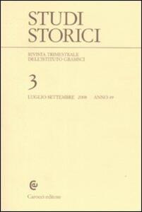 Studi storici (2008). Vol. 3