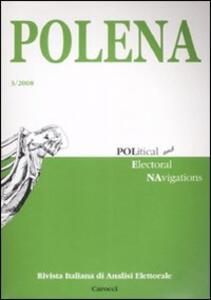 Polena. Rivista italiana di analisi elettorale (2008). Vol. 3