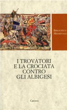 Aboutschuster.de I trovatori e la crociata contro gli albigesi Image