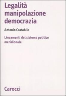 Winniearcher.com Legalità, manipolazione, democrazia. Lineamenti del sistema politico meridionale Image
