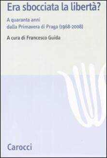 Era sbocciata la libertà? A quarantanni dalla Primavera di Praga (1968-2008).pdf
