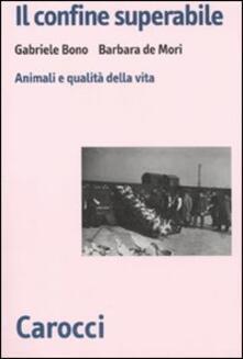 Il confine superabile. Animali e qualità della vita.pdf