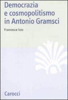 Ristorantezintonio.it Democrazia e cosmopolitismo in Antonio Gramsci Image