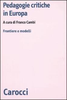 Amatigota.it Pedagogie critiche in Europa. Frontiere e modelli Image