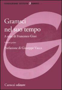 Libro Gramsci nel suo tempo