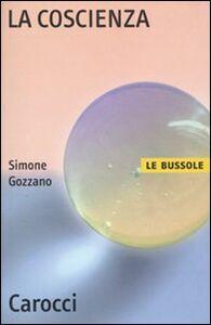 Libro La coscienza Simone Gozzano